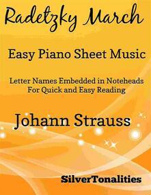 Radetzky March Easy Piano Sheet Music