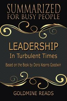 Leadership - Summarized for Busy People