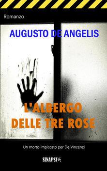 L' albergo delle tre rose - Augusto De Angelis - ebook