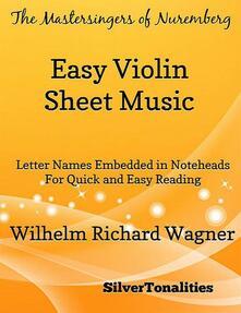 Mastersingers of Nuremberg Easy Violin Sheet Music