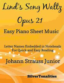 Lind's Song Waltz Opus 21 Easy Piano Sheet Music