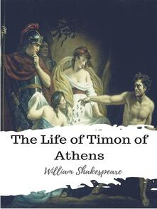 The Life of Timon of Athens