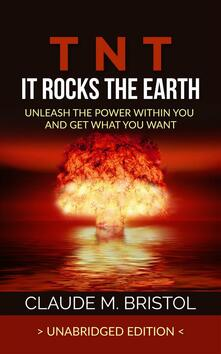 T.N.T. It Rocks The Earth (Unabridged Edition)