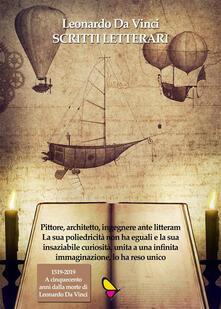 Scritti Letterari - Leonardo da Vinci - ebook