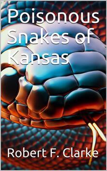 Poisonous Snakes of Kansas