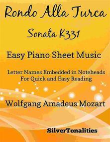 Rondo Alla Turca Sonata K331 Easy Piano Sheet Music