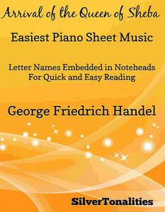 Arrival of the Queen of Sheba Easiest Piano Sheet Music