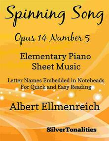 Spinning Song Elementary Piano Sheet Music