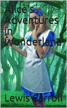 Alice's Adventures in Wonderland / HTML Edition