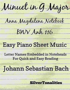 Minuet In G Major Anna Magdalena Notebook BWV Anh 116 Easy Piano Sheet Music