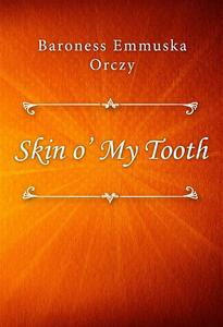 Skin o' My Tooth