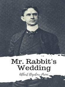 Mr. Rabbit's Wedding