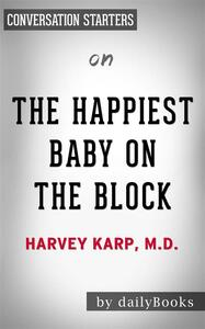 The Happiest Baby on the Block: by Harvey Neil Karp | Conversation Starters