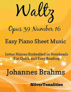 Waltz Opus 39 Number 16 Easy Piano Sheet Music