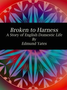 Broken to Harness