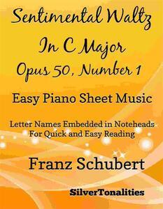 Sentimental Waltz in C Major Opus 50 Number 2 Easy Piano Sheet Music