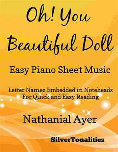 Oh You Beautiful Doll Easy Piano Sheet Music