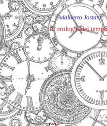 L' orologio del tempo - Adalberto Jostant - ebook