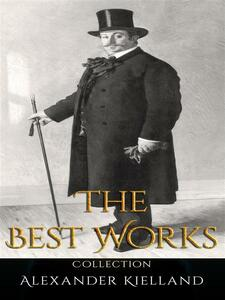 Alexander Kielland: The Best Works