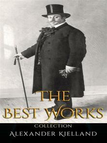 Alexander Kielland: The Best Works