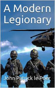 A Modern Legionary
