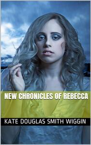 New Chronicles of Rebecca