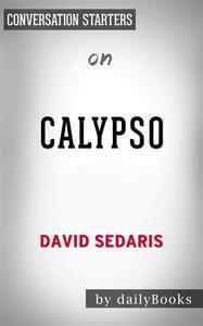 Calypso: by David Sedaris   Conversation Starters