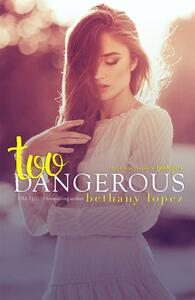 Too Dangerous: The Lewis Cousins, Book 5