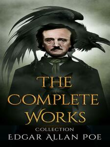 EdgarAllenPoe: The Complete Works