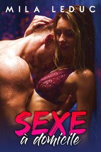 Sexe à Domicile