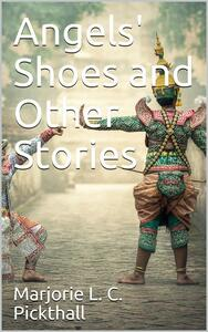 Angels' Shoes and Other Stories
