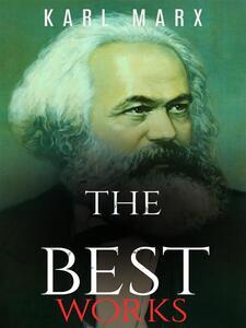 Karl Marx: The Best Works
