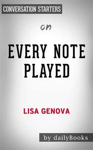 Every Note Played: by Lisa Genova | Conversation Starters