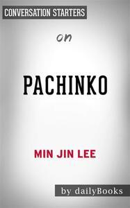 Pachinko: by Min Jin Lee | Conversation Starters