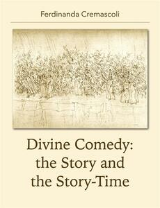 Divine Comedy: the Story and the Story-Time