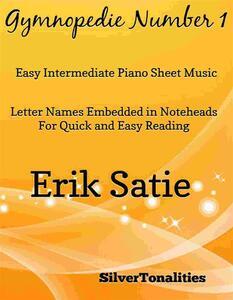 Gymnopedie Number 1 Easy Intermediate Piano Sheet Music