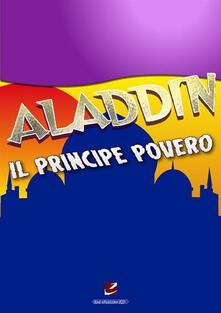 Aladdin, il principe povero - Giancarlo Rossini - ebook