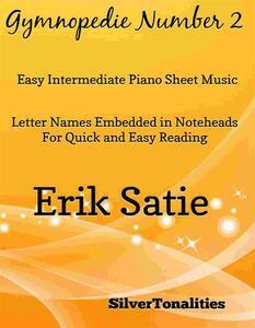 Gymnopedie Number 2 Easy Intermediate Piano Sheet Music