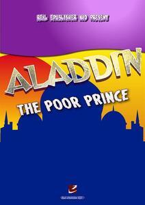 Aladdin, the poor prince