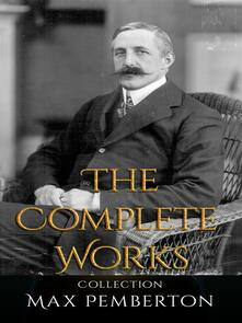 Max Pemberton: The Complete Works