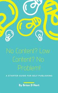 No Content? Low Content? No Problem!