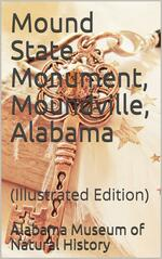 Mound State Monument, Moundville, Alabama