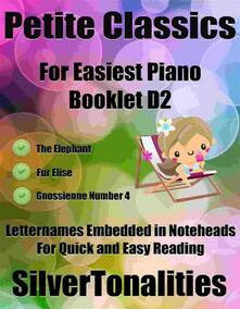 Petite Classics for Easiest Piano Booklet D2