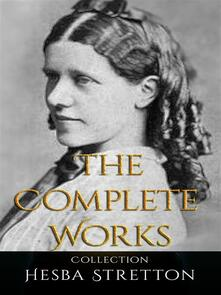 Hesba Stretton: The Complete Works