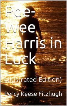 Pee-Wee Harris in Luck