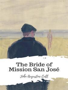 The Bride of Mission San José