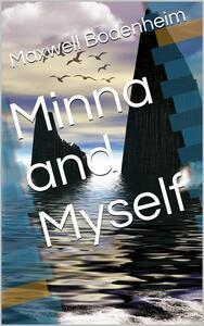 Minna and Myself