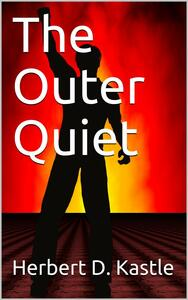 The Outer Quiet