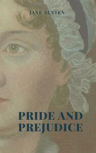 Pride and Prejudice Illustrated Edition