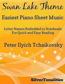 Swan Lake Theme Easiest Piano Sheet Music